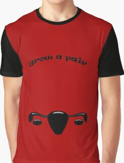 Grow A Pair Graphic T-Shirt
