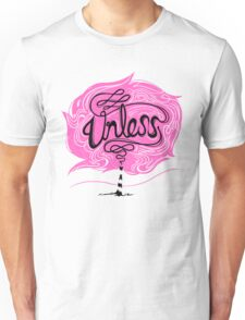 Unless Unisex T-Shirt