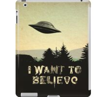 X-Phile: I WANT TO BELIEVE iPad Case/Skin