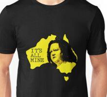 It's All Mine Unisex T-Shirt