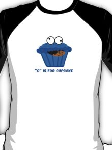 """C"" IS FOR CUPCAKE parody T-Shirt"
