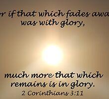 """2 Corinthians 3:11"" by Carter L. Shepard by echoesofheaven"