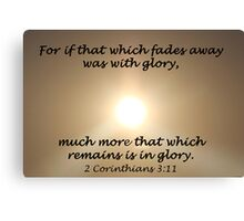 """2 Corinthians 3:11"" by Carter L. Shepard Canvas Print"