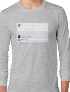Don't hit the Cuccos Long Sleeve T-Shirt