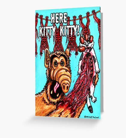 Here Kitty Kitty Greeting Card