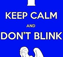Don't Blink by Dextra Hoffman