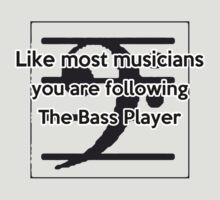 Follow the Bass by yossi rabinovich