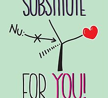 No substitute for you by Nick Uhlig