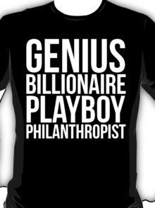 Genius Billionaire Playboy Philanthropist | Iron Man | Tony Stark T-Shirt