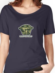 WHAT CUPCAKE? parody Women's Relaxed Fit T-Shirt