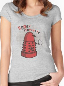 Eggs-TERMINATE! Women's Fitted Scoop T-Shirt