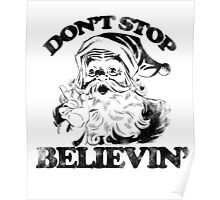 Don't stop believin' Santa Claus for Christmas Poster