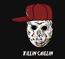 Chillin & Killin Unisex T-Shirt