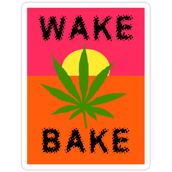 Wake & Bake Marijuana by MarijuanaTshirt
