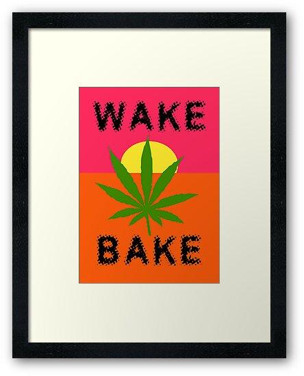 Wake & Bake Marijuana by MarijuanaTshirt
