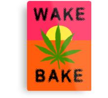 Wake & Bake Marijuana Metal Print