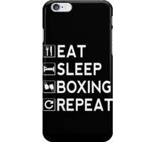 Eat Sleep Boxing Repeat iPhone Case/Skin