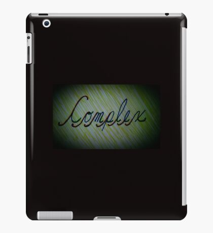 Complexity is Complex iPad Case/Skin