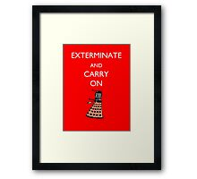 Exterminate and Carry On - Red Framed Print