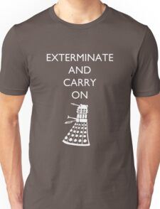 Exterminate and Carry On - Dark Tee Unisex T-Shirt
