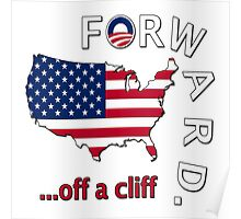 "Anti Obama ""Forward Off A Cliff"" Poster"