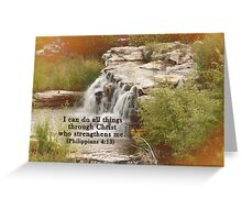 Christ who strengthens me Greeting Card