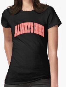 """ALWAYSHIGH"" Weed T-Shirt"