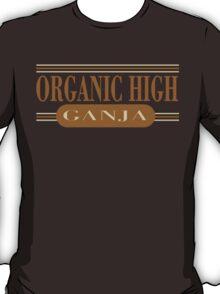 Organic High Weed T-Shirt