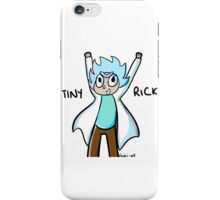 Tiny Rick!! iPhone Case/Skin