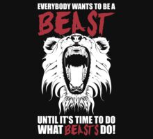 Everybody Wants To Be A Beast by oolongtees