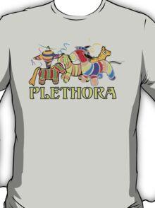 Three Amigos Would you say I have a Plethora of Pinatas? T-Shirt