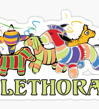 Three Amigos Would you say I have a Plethora of Pinatas? Sticker