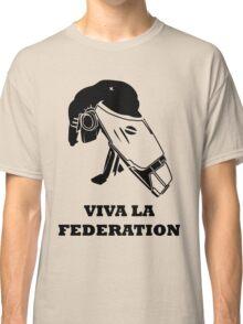 Viva La Federation Classic T-Shirt
