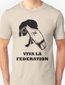 Viva La Federation Unisex T-Shirt