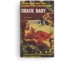 Shack Baby - Lon Williams Canvas Print