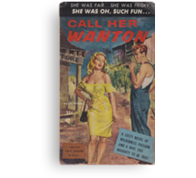 Call Her Wanton by Lon Williams Canvas Print