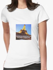 Inspirational Travel Quote Womens Fitted T-Shirt