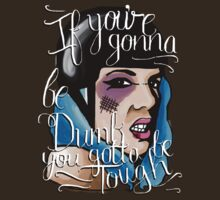 If You're Gonna Be Dumb, You Gotta Be Tough | Roller Derby | Rollergirl by Jessica Morgan
