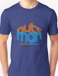 Nuts man T-Shirt