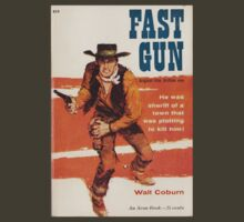 Fast Gun by Walt Coburn by perilpress