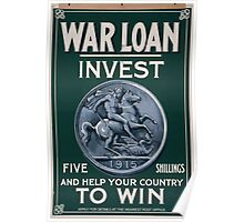 War loan Invest five shillings and help your country to win 269 Poster