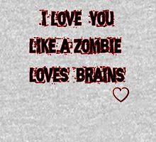 I love you like T-Shirt
