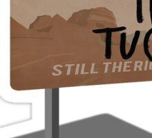 Alive In Tucson - Last Man on Earth Sticker