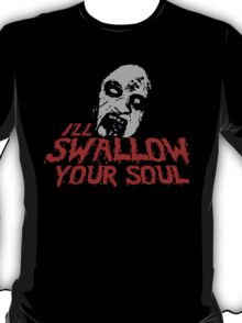 Evil Dead 2 - Deadite - I'll Swallow your Soul T-Shirt