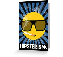 HIPSTERISM (SERIES) [blue/white] Greeting Card