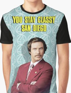 You Stay Classy San Diego, Ron Burgundy - Anchorman Graphic T-Shirt