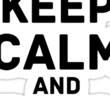 keep calm & mustache Sticker