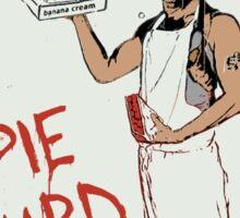 Pie Hard by Hanksy Sticker