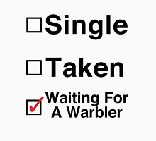 Waiting for a Warbler Unisex T-Shirt