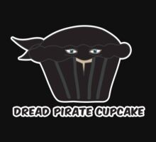 THE DREAD PIRATE CUPCAKE parody Kids Clothes